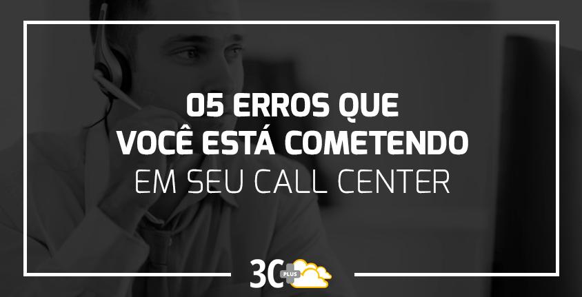 Erros em Call Center