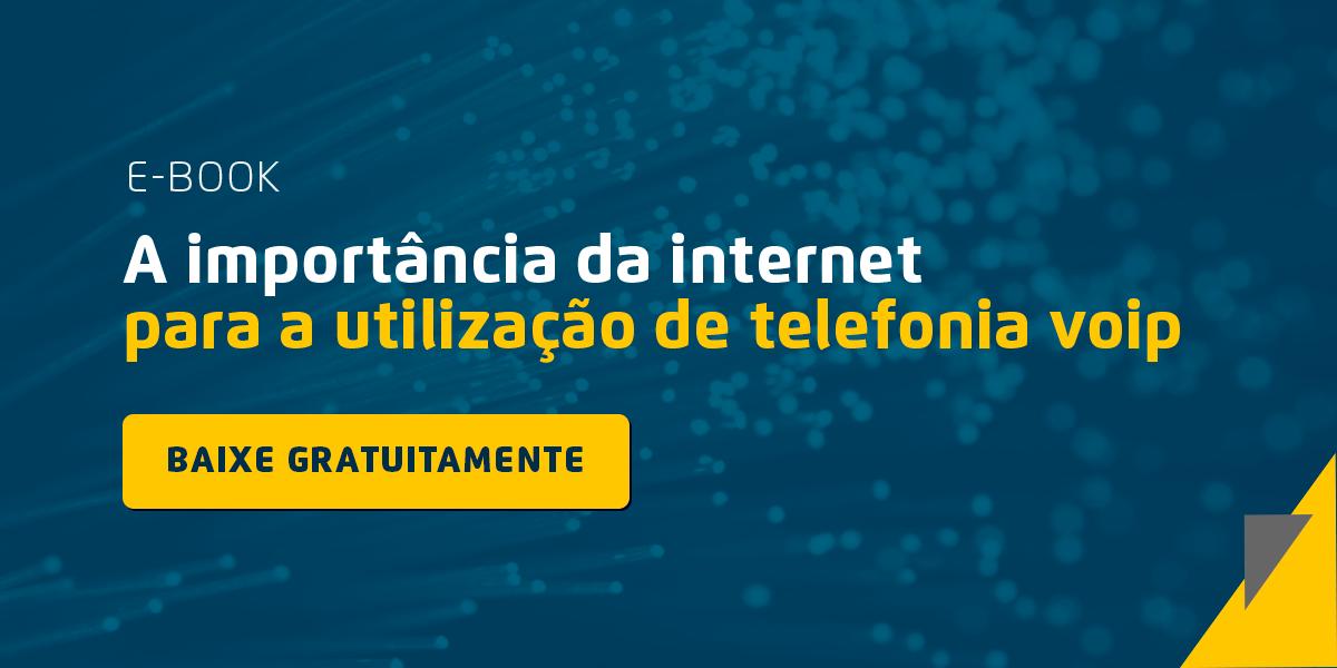 A Importância da Internet para a Telefonia VoIP